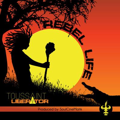 Toussaint Liberator | Rebel Life
